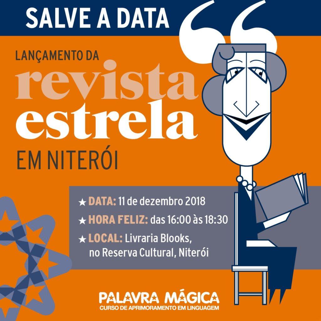Divulgação para o lançamento da Revista Estrela, do Curso Palavra Mágica